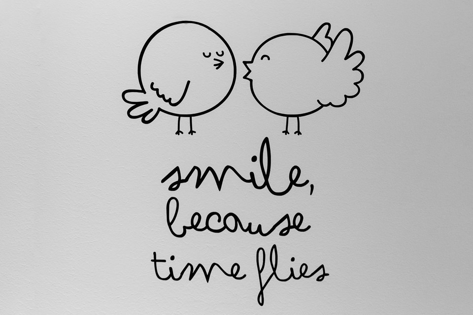 smile because time flies
